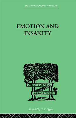 Emotion and Insanity S Thalbitzer