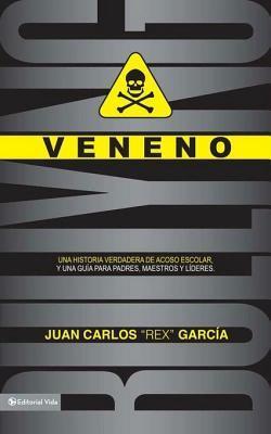 Veneno Juan Carlos García