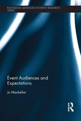 Event Audiences and Expectations Jo Mackellar