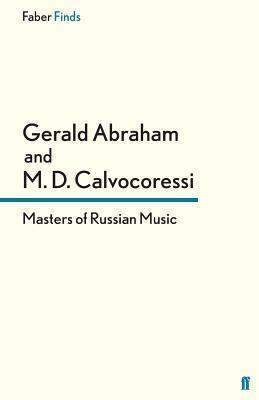 Masters of Russian Music Peter Calvocoressi