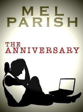 The Anniversary  by  Mel Parish