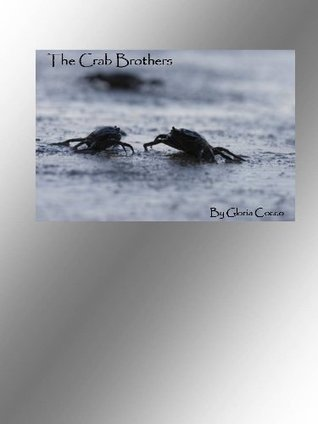 The Crab Brothers Gloria Cocco