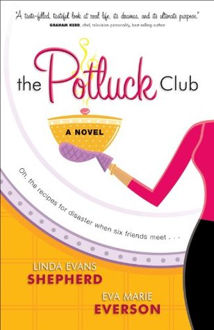 The Potluck Club (The Potluck Club #1) Linda Evans Shepherd