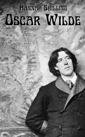 Oscar Wilde Hannah Shilling