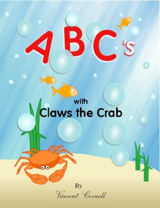 ABCs With Claws the Crab Vincent Cornell