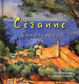 Cezanne: 185+ Landscape Paintings - Post-Impressionism, Post-Impressionist Denise Ankele