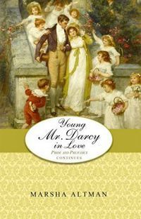Young Mr. Darcy in Love (Pride and Prejudice Continues, #7)  by  Marsha Altman