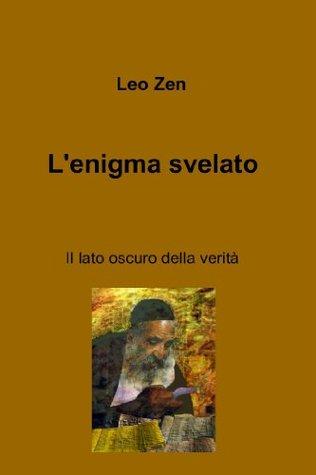 Lenigma svelato Leo Zen