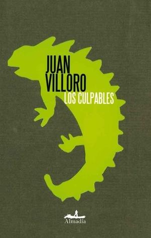 Los culpables Juan Villoro