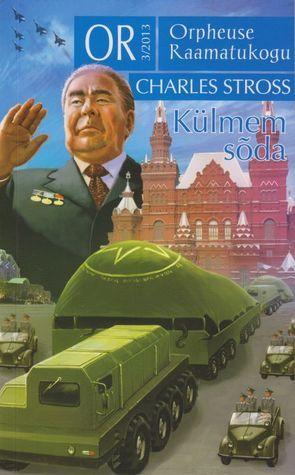 Külmem sõda  by  Charles Stross