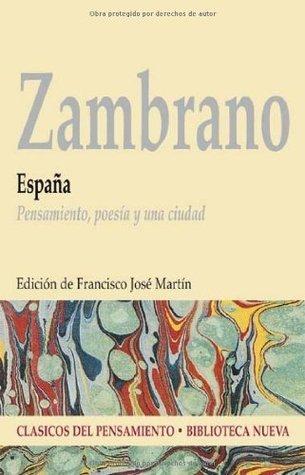 España - pensamiento, poesia y una ciudad (Clasicos Del Pensamiento)  by  María Zambrano