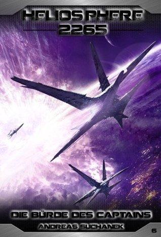 Die Bürde des Captains (Heliosphere 2265 #6)  by  Andreas Suchanek