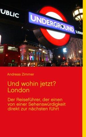 Und wohin jetzt? London  by  Andreas Zimmer