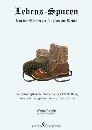 Lebens-Spuren Werner Wittig