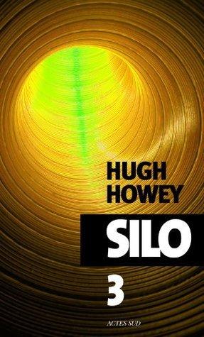 Silo - épisode 3 (Exofictions)  by  Hugh Howey