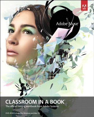 Adobe Muse Classroom in a Book  by  Sandee Adobe Creative Team
