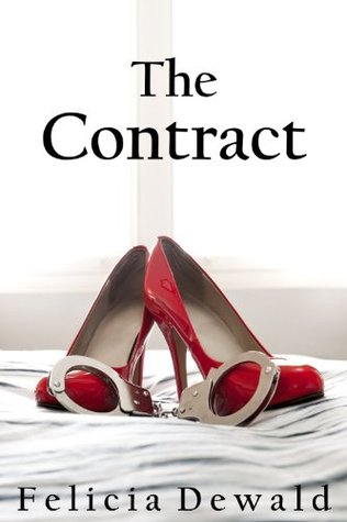 The Contract  by  Felicia Dewald