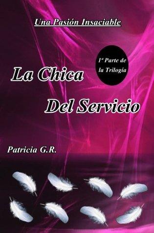 La Chica Del Servicio  by  Patricia Geller