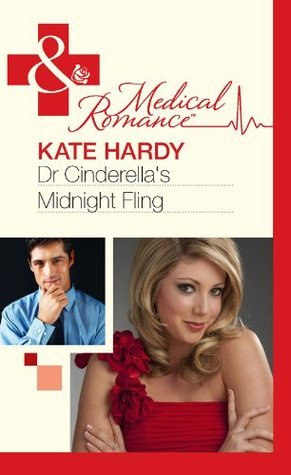 Dr Cinderellas Midnight Fling  by  Kate Hardy
