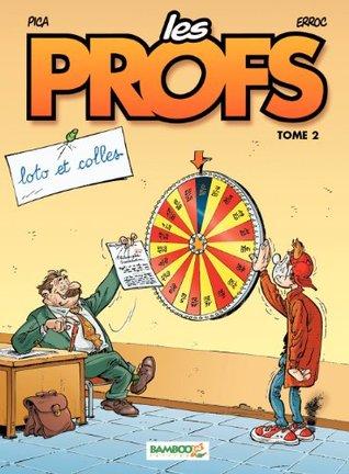 Les Profs - tome 2 - loto et colles Erroc