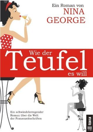 Wie der Teufel es will  by  Nina George
