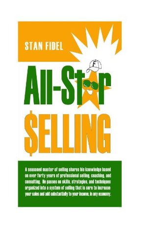 All-Star Selling  by  Stan Fidel