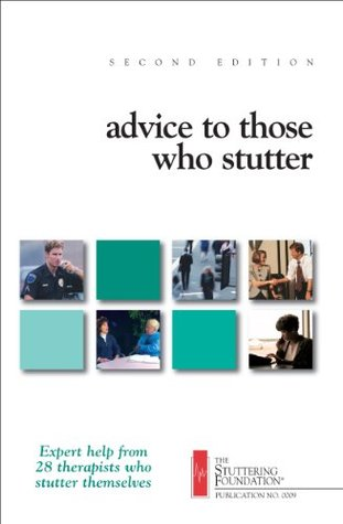 Advice to Those Who Stutter  by  Harold Starbuck
