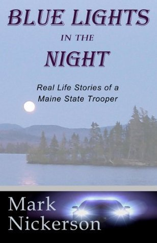 Blue Lights in the Night  by  Mark E. Nickerson