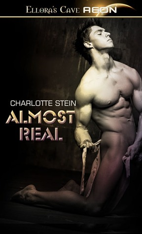 Almost Real  by  Charlotte Stein