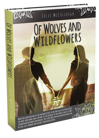 Of Wolves And Wildflowers  by  Julie McCullough