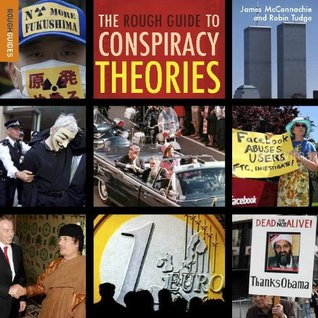 Rough Guide to Conspiracy Theories, The (3rd) (Rough Guide to...)  by  James McConnachie
