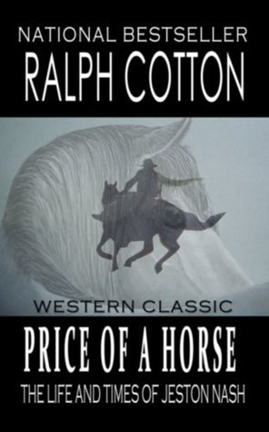 Price Of A Horse Ralph Cotton