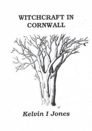 Witchcraft In Cornwall  by  Kelvin Jones