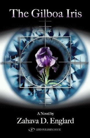 The Gilboa Iris  by  Zahava D Englard