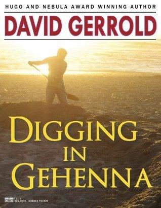 Digging in Gehenna David Gerrold