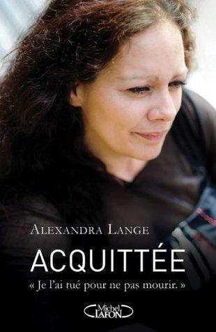 Acquittée Alexandra Lange