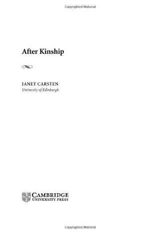 After Kinship (New Departures in Anthropology) Janet Carsten