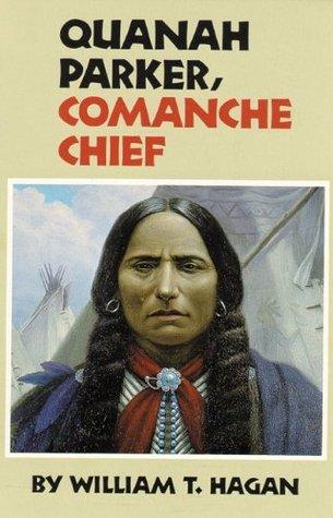 Quanah Parker, Comanche Chief William T. Hagan