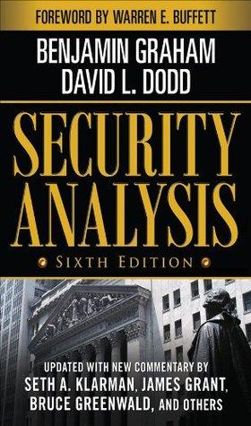 Security Analysis: Sixth Edition, Foreword Warren Buffett by Benjamin Graham