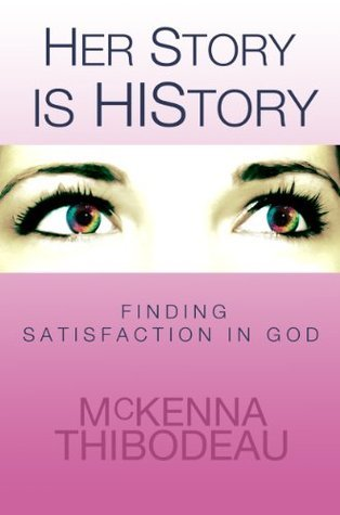 Her Story is HIStory  by  McKenna Thibodeau
