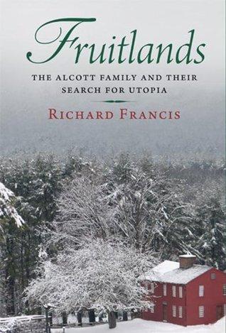 Fruitlands Richard Francis