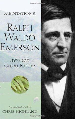 Meditations of Ralph Waldo Emerson (Meditations Chris Highland