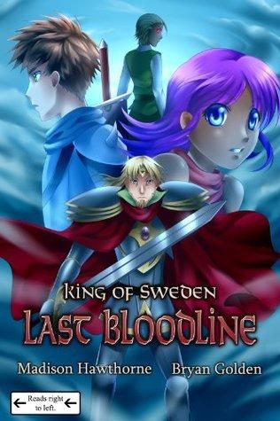 King of Sweden: Last Bloodline (KOS: Last Bloodline CH1)  by  Madison Hawthorne