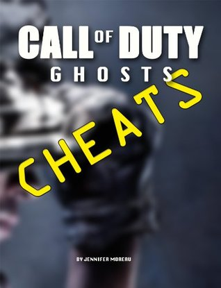 cod ghost cheats  by  Jennifer Moreau