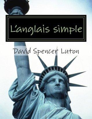 Langlais simple: pour les novices David Spencer Luton