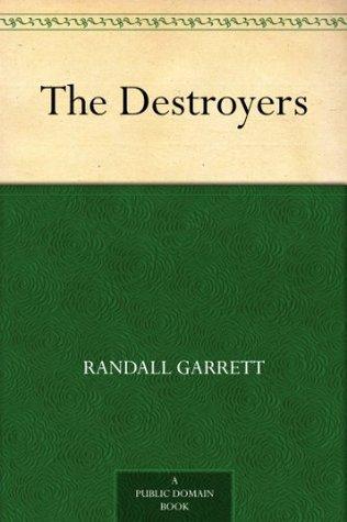 The Destroyers Randall Garrett
