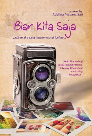 Biar Kita Saja  by  Adelina Mayang Sari