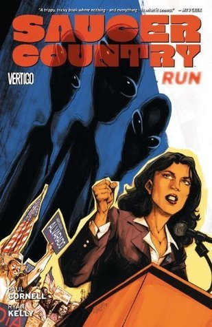 Saucer Country Vol. 1: Run  by  Paul Cornell