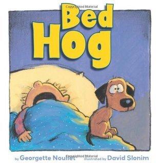 Bed Hog Georgette Noullet
