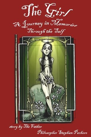 The Girl, A Journey in Memories through the Self (Manifest Utopia: Book 1 of 3) The Father